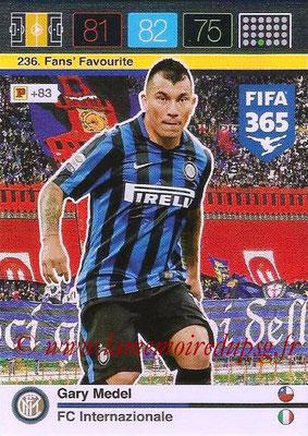 2015-16 - Panini Adrenalyn XL FIFA 365 - N° 236 - Gary MEDEL (FC Internazionale) (Fans' Favourite)