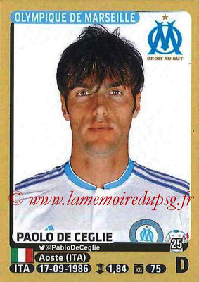 2015-16 - Panini Ligue 1 Stickers - N° 220 - Paolo DE CEGLIE (Olympique de Marseille)