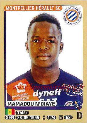 2015-16 - Panini Ligue 1 Stickers - N° 274 - Mamadou N'DIAYE (Montpellier Hérault SC)