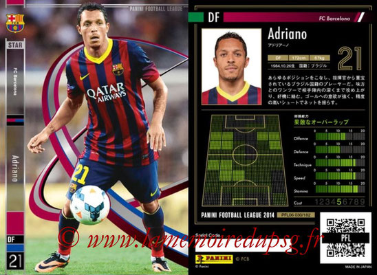 Panini Football League 2014 - PFL06 - N° 030 - ADRIANO (FC Barcelone) (Star)
