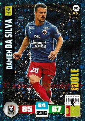 2016-17 - Panini Adrenalyn XL Ligue 1 - N° 385 - Damien DA SILVA (Caen) (Idole)