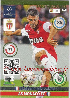 2014-15 - Adrenalyn XL champions League N° 271 - Jérémy TOUTALAN (AS Monaco FC) ( Fans' Favourite)