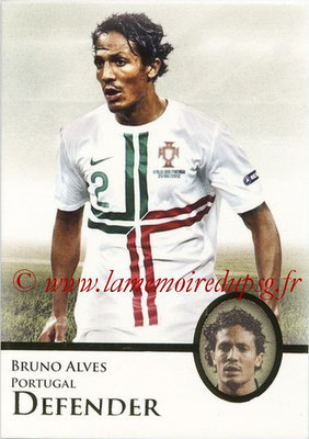 2013 - Futera World Football Unique - N° 011 - Bruno ALVES (Portugal) (Defender)