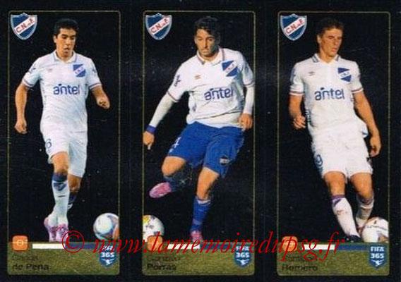 2015-16 - Panini FIFA 365 Stickers - N° 810-811-812 - Carlos DE PENA + Gonzalo PORRAS + Santiago ROMERO (Club Nacional de Football)