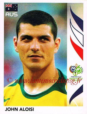2006 - Panini FIFA World Cup Germany Stickers - N° 430 - John ALOISI (Australie)