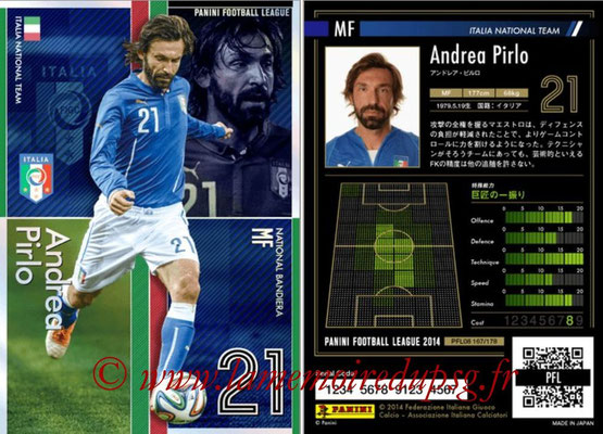 Panini Football League 2014 - PFL08 - N° 167 - Andrea PIRLO (Italie) (Bandiera)