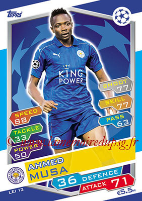 2016-17 - Topps UEFA Champions League Match Attax - N° LEI13 - Ahmed MUSA (Leicester City FC)