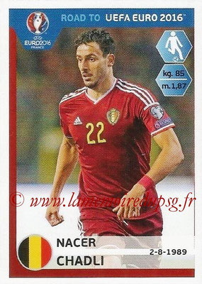 Panini Road to Euro 2016 Stickers - N° 012 - Nacer CHADLI (Belgique)