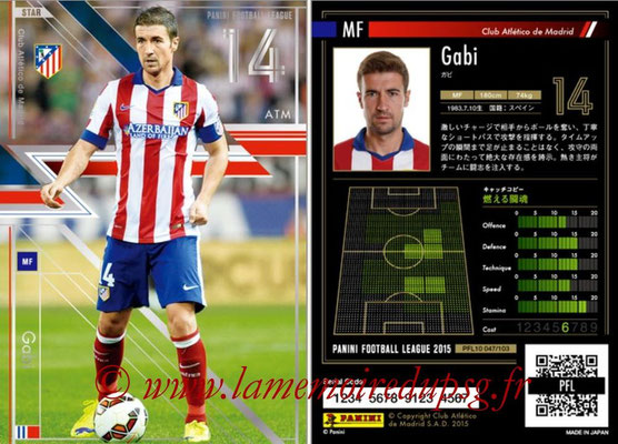Panini Football League 2015 - PFL10 - N° 047 - GABY (Atletico Madrid) (Star)
