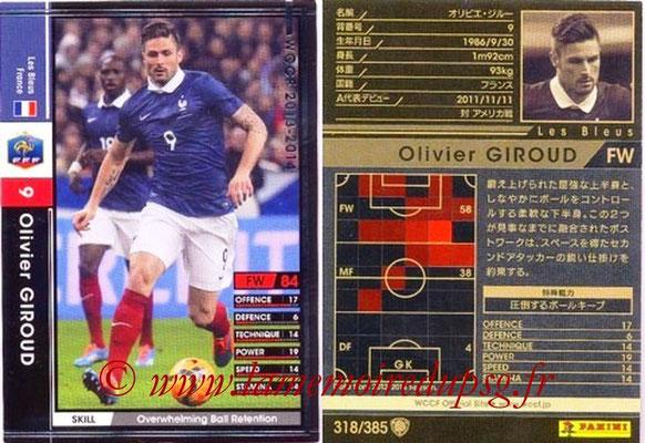 2013-14 - WCCF - N° 318 - Olivier GIROUD (France)