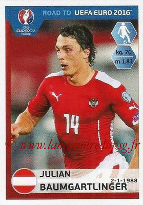 Panini Road to Euro 2016 Stickers - N° 201 - Julian BAUMGARTLINGER (Autriche)