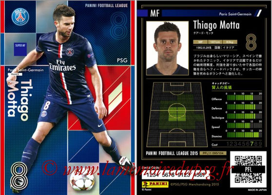 Panini Football League 2015 - PFL11 - N° 095 - Thiago MOTTA (Paris Saint-Germain) (Super MF)
