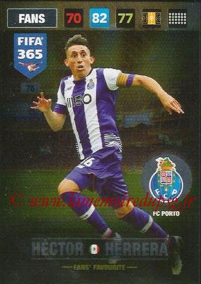 2016-17 - Panini Adrenalyn XL FIFA 365 - N° 076 - Hector HERRERA (FC Porto) (Fans' Favourite)