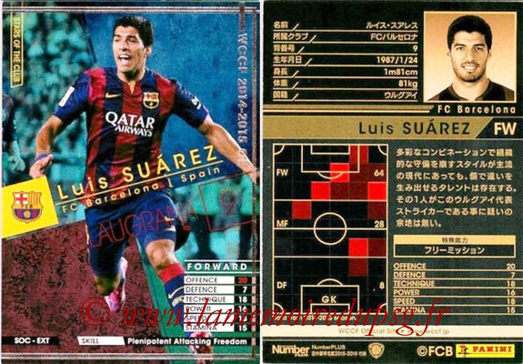 2014-15 - WCCF - N° SOC-EXT06 - Luis SUAREZ (FC Barcelone) (Stars of The Clubs) (Extra)