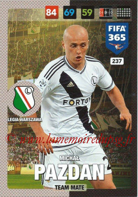 2016-17 - Panini Adrenalyn XL FIFA 365 - N° 237 - Michal PAZDAN (Legia Varsovie)