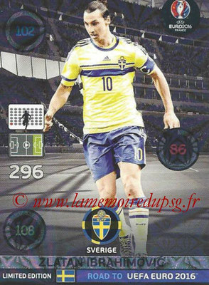 Panini Road to Euro 2016 Cards - N° LE-ZI - Zlatan IBRAHIMOVIC (Suède) (Limited Edition)