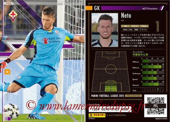Panini Football League 2015 - PFL12 - N° 021 - NETO (ACF Fiorentina) (Star)