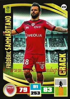 2016-17 - Panini Adrenalyn XL Ligue 1 - N° 438 - Frédéric SAMMARITANO (Dijon) (Crack)