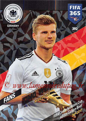 2017-18 - Panini FIFA 365 Cards - N° 392 - Timo WERNER (Allemagne) (Milestone)