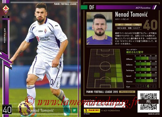Panini Football League 2015 - PFL13 - N° 022 - Nenad TOMOVIC (ACF Fiorentina)