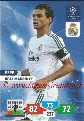 2013-14 - Adrenalyn XL champions League N° 238 - PEPE (Real Madrid CF)