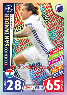 2017-18 - Topps UEFA Champions League Match Attax - N° 305 - Federico SANTANDER (FC Copenhague) (Hot Shot)
