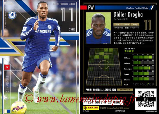 Panini Football League 2015 - PFL09P - N° 008 - Didier DROGBA (Chelsea FC) (Star)