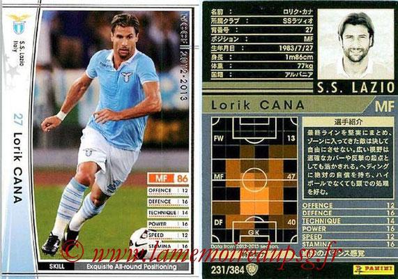 N° 231 - Lorik CANA (2002-Août 05, PSG > 2012-13, Lazio, ITA)