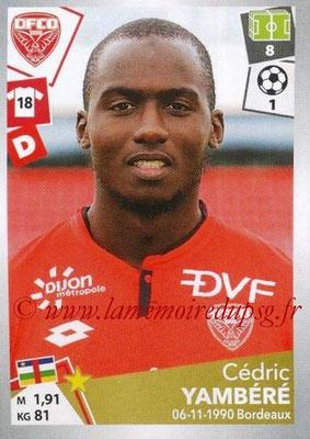 2017-18 - Panini Ligue 1 Stickers - N° 113 - Cédric YAMBERE (Dijon)