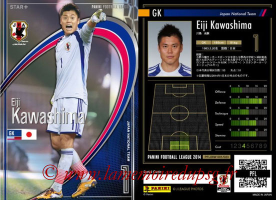 Panini Football League 2014 - PFL06W - N° 001 - Eiji KAWASHIMA (Japon) (Star +)