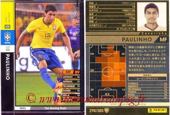 2013-14 - WCCF - N° 298 - PAULINHO (Brésil)