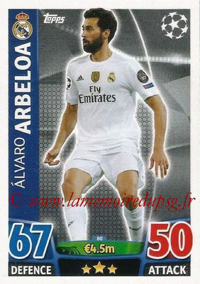 2015-16 - Topps UEFA Champions League Match Attax - N° 080 - Alvaro ARBELOA (Real Madrid CF)