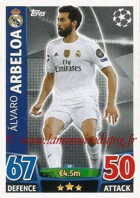 2015-16 - Topps UEFA Champions League Match Attax - N° 080 - Alvaro ARBELOA (Real Madrid CF)