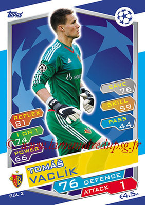 2016-17 - Topps UEFA Champions League Match Attax - N° BSL2 - Tomas VACLIK (FC Bale)
