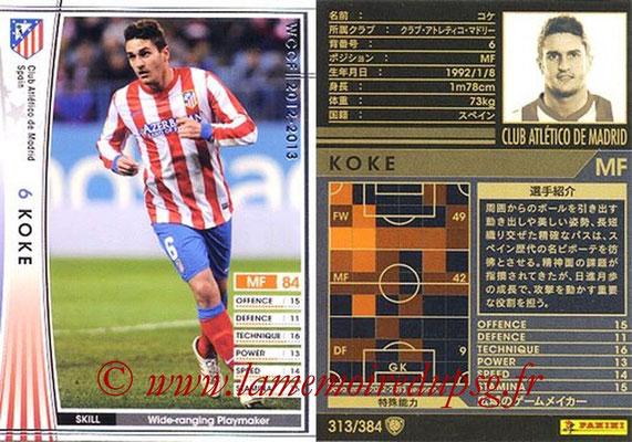 2012-13 - WCCF - N° 313 - KOKE (Atletico  Madrid)