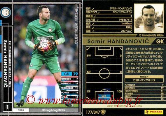 2015-16 - Panini WCCF - N° 177 - Samir HANDANOVIC (FC Inter Milan)