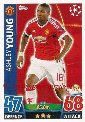 2015-16 - Topps UEFA Champions League Match Attax - N° 336 - Ashley YOUNG (Manchester United)