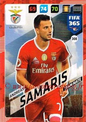 2017-18 - Panini FIFA 365 Cards - N° 308 - Andreas SAMARIS (SL Benfica)