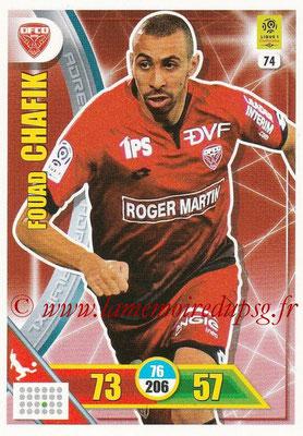 2017-18 - Panini Adrenalyn XL Ligue 1 - N° 074 - Fouad CHAFIK (Dijon)