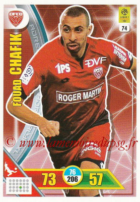 2017-18 - Panini Adrenalyn XL Ligue 1 - N° 074 - Fouad CHAFIK (Dijon)
