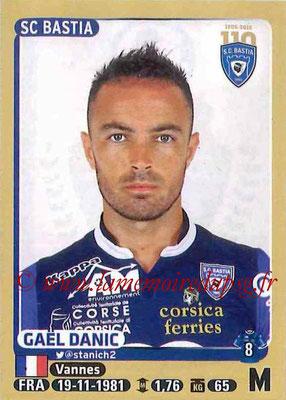 2015-16 - Panini Ligue 1 Stickers - N° 062 - Gaël DANIC (SC Bastia)