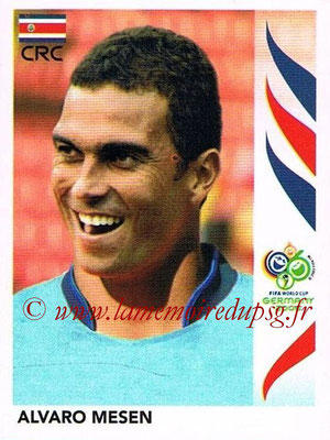 2006 - Panini FIFA World Cup Germany Stickers - N° 054 - Alvaro MESEN (Costa Rica)