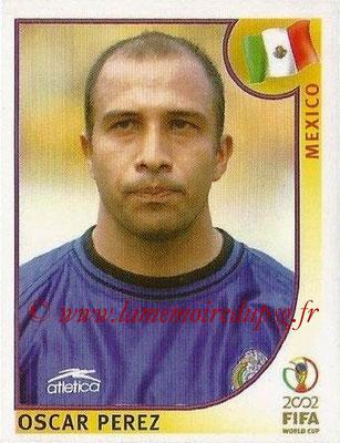 2002 - Panini FIFA World Cup Stickers - N° 495 - Oscar PEREZ (Mexique)