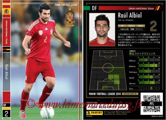 Panini Football League 2014 - PFL08 - N° 108 - Raul ALBIOL (Espagne)