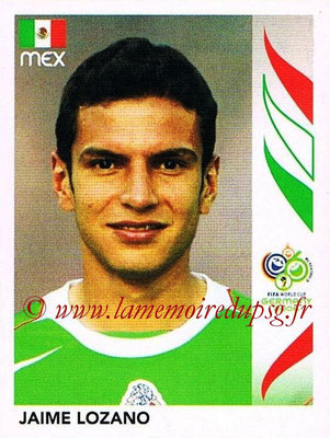 2006 - Panini FIFA World Cup Germany Stickers - N° 253 - Jaime LOZANO (Méxique)