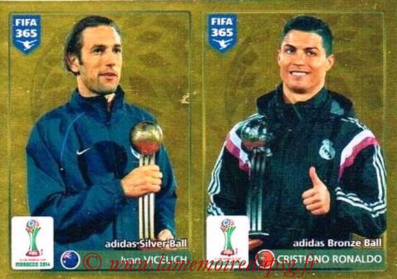 2015-16 - Panini FIFA 365 Stickers - N° 030 - Ivan VICELICH (Silver Ball) + Cristiano RONALDO (Bronze Ball) (FIFA Club World Cup)