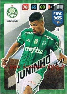 2017-18 - Panini FIFA 365 Cards - N° 036 - JUNINHO (Palmeiras)