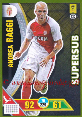 2017-18 - Panini Adrenalyn XL Ligue 1 - N° 422 - Andrea RAGGI (Monaco) (Supersub)
