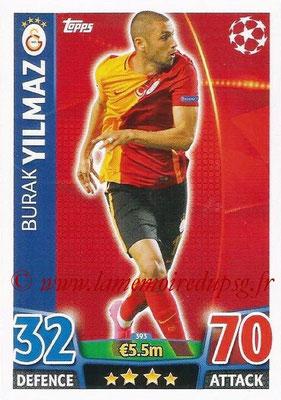 2015-16 - Topps UEFA Champions League Match Attax - N° 393 - Burak YILMAZ (Galatasaray AS)