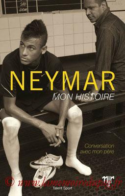 2017-10-11 - Neymar, Mon histoire (Talent sport, 234 pages)
